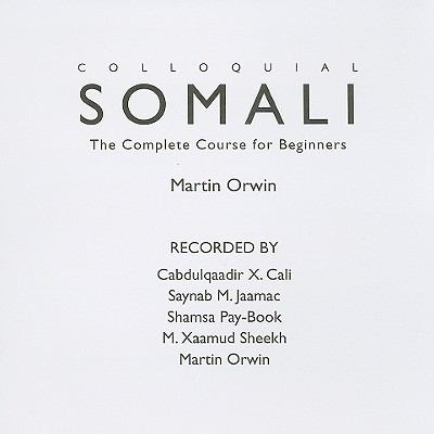 Colloquial Somali: The Complete Course for Beginners 9780415452700