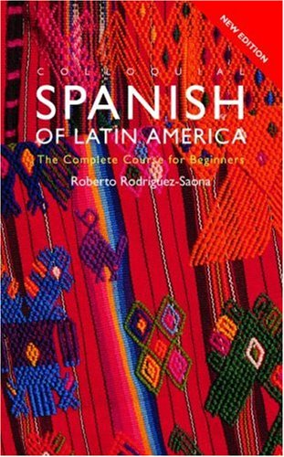Colloquial Spanish of Latin America: The Complete Course for Beginners 9780415237864