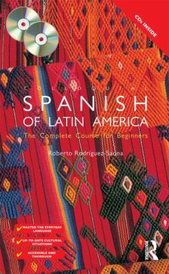 Colloquial Spanish of Latin America: The Complete Course for Beginners [With 1 Paperback Book] 9780415426947