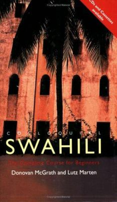 Colloquial Swahili: The Complete Course for Beginners 9780415221610