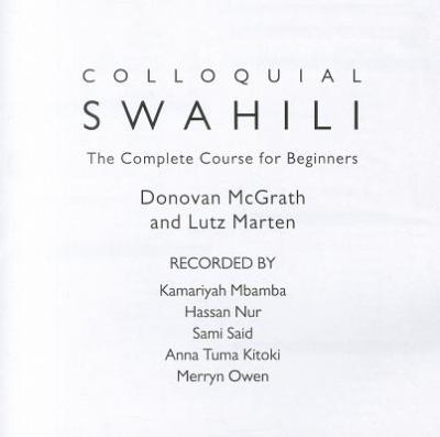 Colloquial Swahili: The Complete Course for Beginners 9780415580700