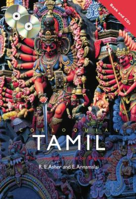 Colloquial Tamil: The Complete Course for Beginners [With Paperback Book] 9780415442374