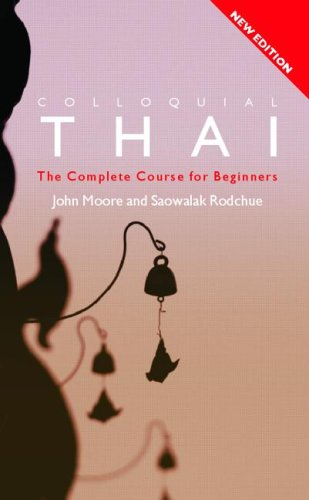 Colloquial Thai: The Complete Course for Beginners 9780415329590