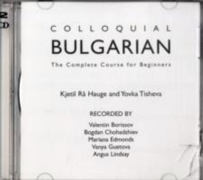 Colluquial Bulgarian: The Complete Course for Beginners 9780415316231