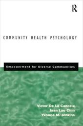 Community Health Psychology: Empowerment for Diverse Communities - De La Cancela, Victor / De, La Cancela V. / De La Cancela, V.