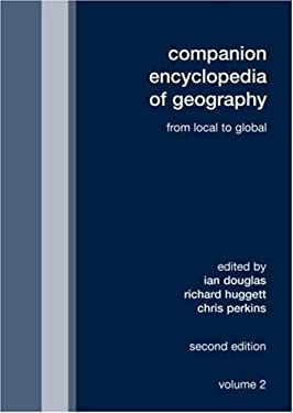 Companion Encyclopedia of Geography: From the Local to the Global 9780415431712