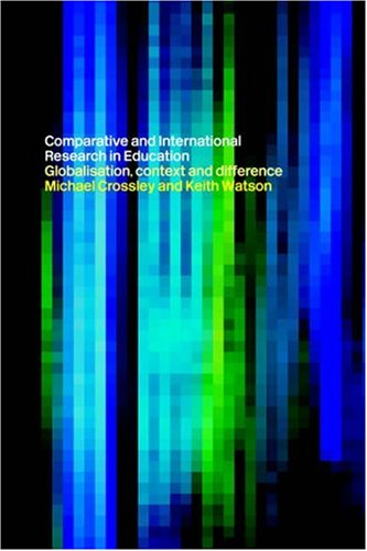 Comparative and International Research in Education 9780415191227