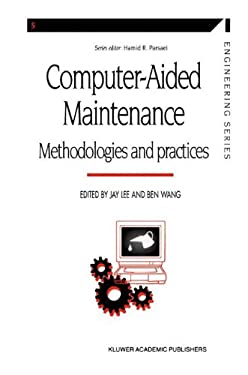 Computer-Aided Maintenance: Methodologies and Practices 9780412629709