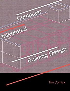 Computer-Integrated Building Design