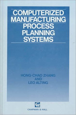 Computerized Manufacturing Process Planning Systems 9780412413001