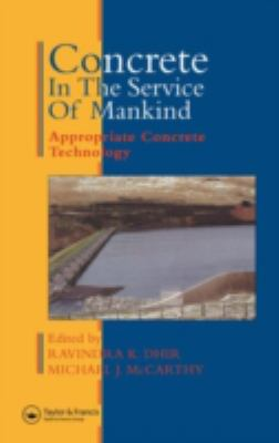 Concrete in the Service of Mankind: Appropriate Concrete Technology 9780419214700