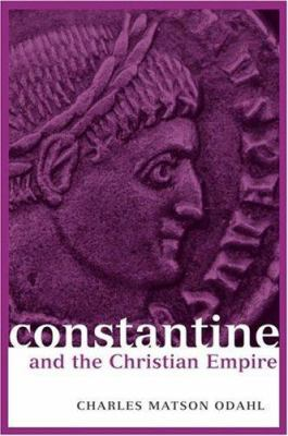 Constantine and the Christian Empire 9780415174855