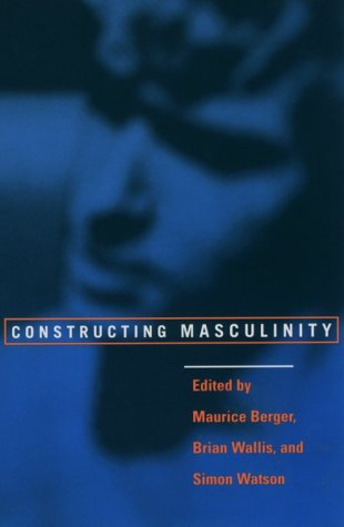 Constructing Masculinity 9780415910538