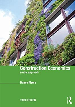 Construction Economics: A New Approach 9780415527798