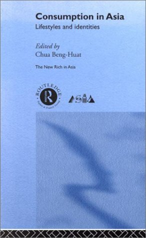 Consumption in Asia: Lifestyle and Identities 9780415213110