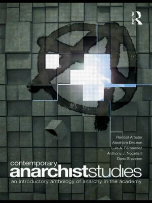 Contemporary Anarchist Studies: An Introductory Anthology of Anarchy in the Academy 9780415474023