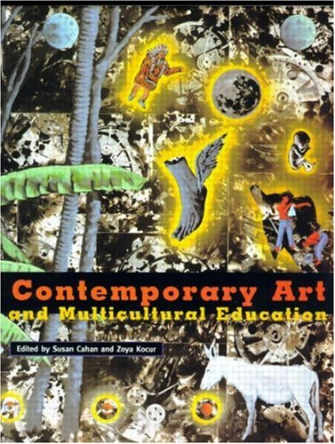 Rethinking Contemporary Art and Multicultural Education 9780415911900
