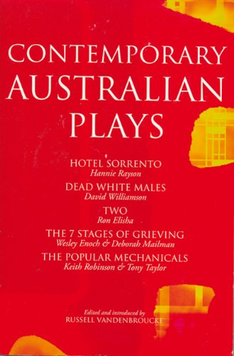 Contemporary Australian Plays: Hotel Sorrento/Dead White Males/Two/The 7 Stages of Grieving/The Popular Mechanicals 9780413767608