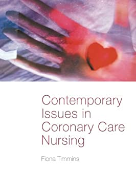 Contemporary Issues in Coronary Care Nursing 9780415309721