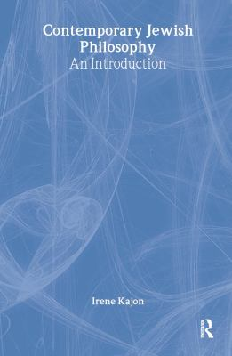 Contemporary Jewish Philosophy: An Introduction 9780415341639