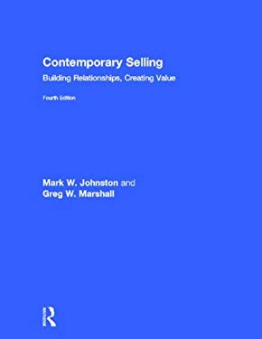 Contemporary Selling: Building Relationships, Creating Value - 4th Edition 9780415523493