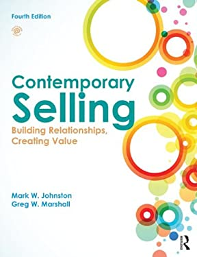 Contemporary Selling: Building Relationships, Creating Value - 4th Edition 9780415523509
