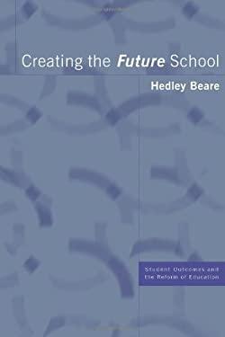 Creating the Future School
