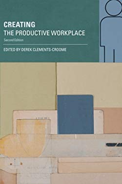 Creating the Productive Workplace 9780415351386