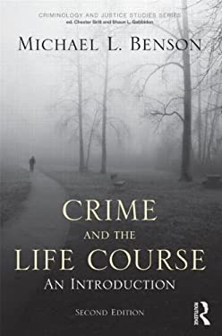 Crime and the Life Course 9780415994934