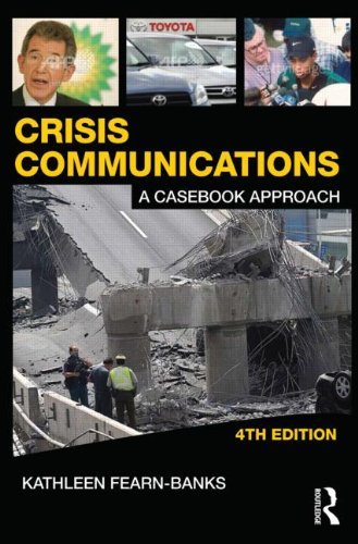 Crisis Communications: A Casebook Approach 9780415880596