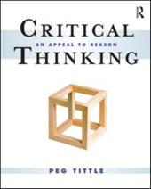 Critical Thinking: An Appeal to Reason