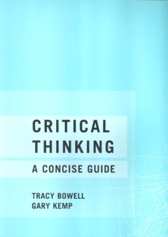 Critical Thinking: A Concise Guide 9780415240178