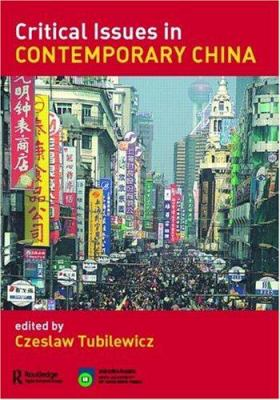 Criticial Issues in Contemporary China 9780415395854
