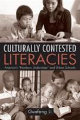 Culturally Contested Literacies: America's