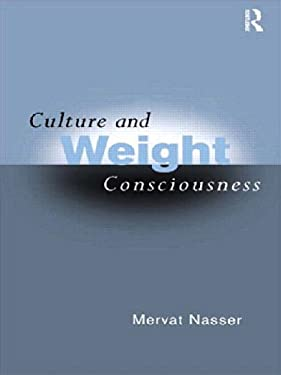 Culture and Weight Consciousness 9780415161534