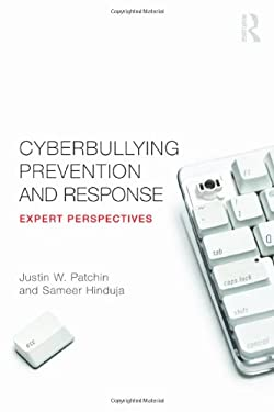 Cyberbullying Prevention and Response: Expert Perspectives 9780415892377