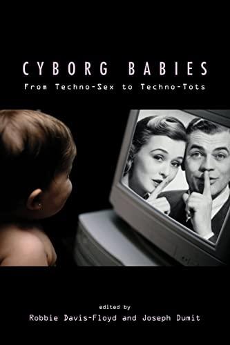 Cyborg Babies 9780415916042