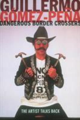 Dangerous Border Crossers 9780415182379