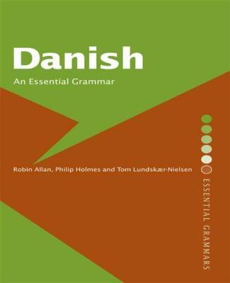 Danish: An Essential Grammar 9780415206792
