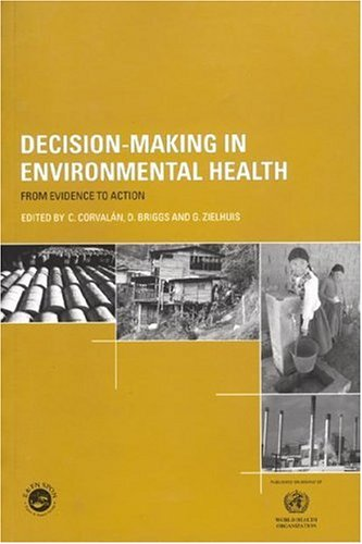 Decision-Making in Environmental Health: From Evidence to Action 9780419259503