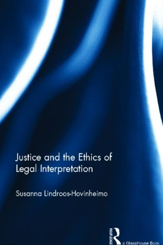 Despairing Justice and the Ethics of Legal Interpretation 9780415688925