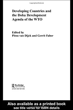 Developing Countries and the Doha Development Agenda of the Wto 9780415391405