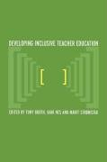 Developing Inclusive Teacher Education 9780415303187
