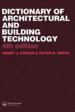 Dictionary of Architectural and Building Technology 9780415312349