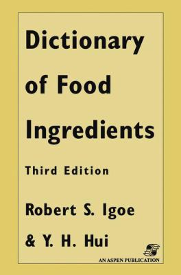 Dictionary of Food and Ingredients, Third Edition (Hardcover) (C&h) 9780412072819