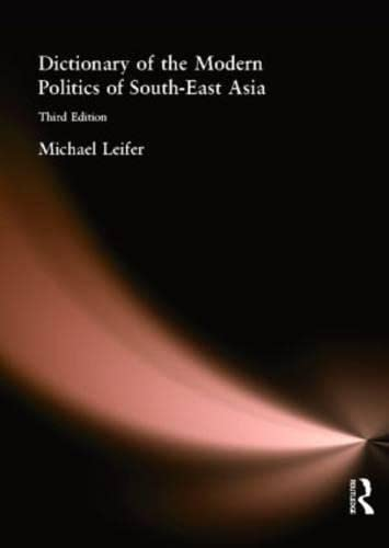 Dictionary of the Modern Politics of Southeast Asia 9780415238762
