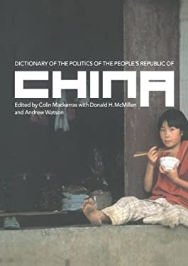 Dictionary of the Politics of the People's Republic of China 9780415250672