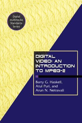 Digital Video: An Introduction to MPEG-2 9780412084119