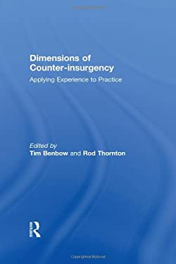 Dimensions of Counter-Insurgency: Applying Experience to Practice 9780415450379
