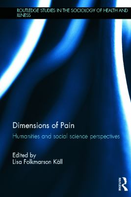 Dimensions of Pain: Humanities and Social Science Perspectives 9780415635752